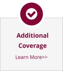 AdditionalCoverage Learn More>>